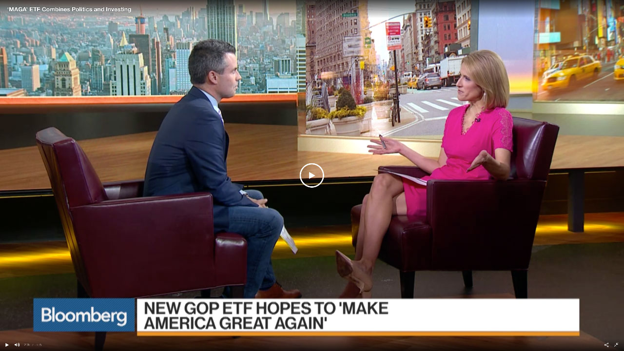 Bloomberg – 'MAGA' ETF Combines Politics and Investing
